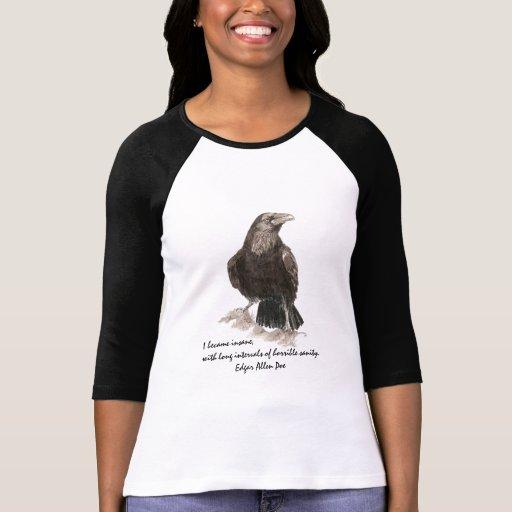 Cuervo de la acuarela de la cita de la locura de E Camisetas