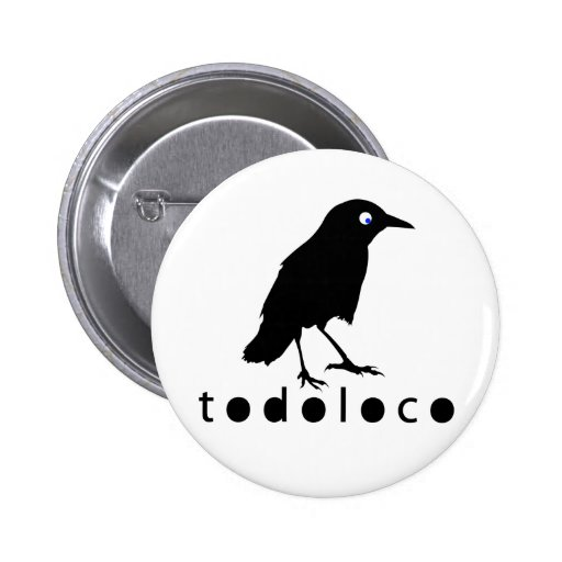 Cuervo de Todoloco Pin Redondo De 2 Pulgadas