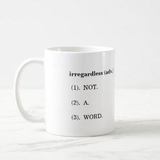 """""""Cueste lo que cueste"""" taza de la definición"""