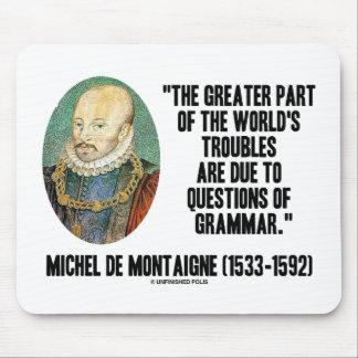 cuestiones de los problemas de Montaigne World s d Alfombrillas De Ratones