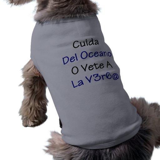 Cuida Del Oceano O Vete un La Verga Camisa De Perro