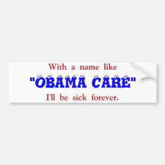 Cuidado de Obama Pegatina De Parachoque
