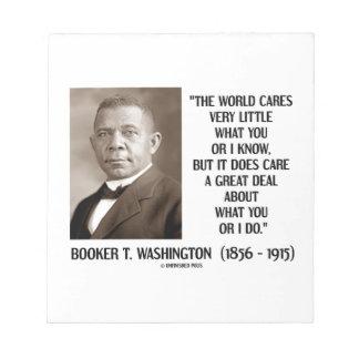 Cuidados del mundo del Booker T. Washington muy Bloc De Notas
