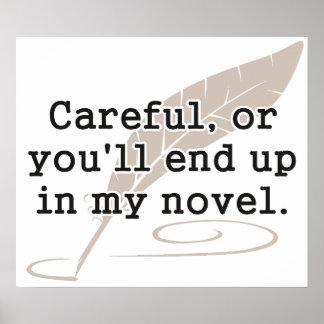 Cuidadoso, o usted terminará para arriba en mi esc póster