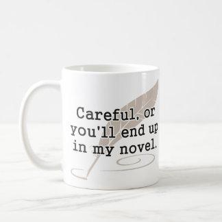 Cuidadoso, o usted terminará para arriba en mi esc tazas de café