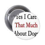 Cuido sí que mucho sobre perros pin
