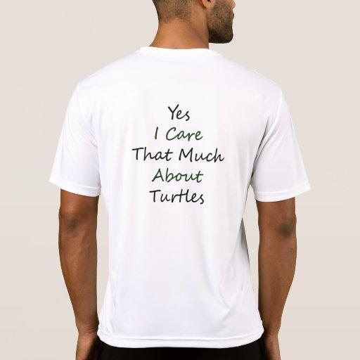 Cuido sí que mucho sobre tortugas camiseta