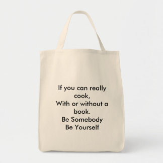 Culinary Be Somebody Be Yourself Tote Bag