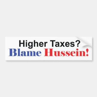 Culpa Hussein de impuestos más altos Pegatina Para Auto