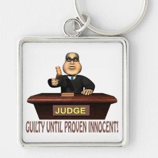 Culpable hasta Innocent probado Llavero Cuadrado Plateado