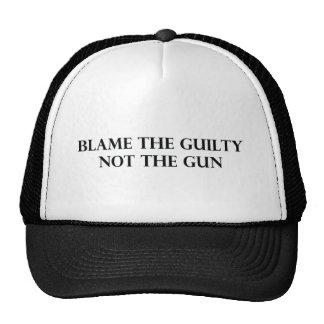 Culpe el culpable no el arma gorros bordados