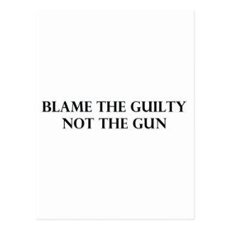 Culpe el culpable no el arma postal