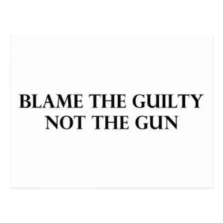 Culpe el culpable no el arma tarjeta postal