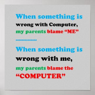 Culpe el ordenador, yo son el culpable, padre póster