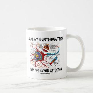 Culpe mis neurotransmisores si no que prestan la a tazas de café
