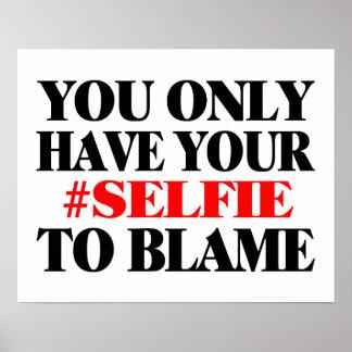 Culpe su Selfie Póster