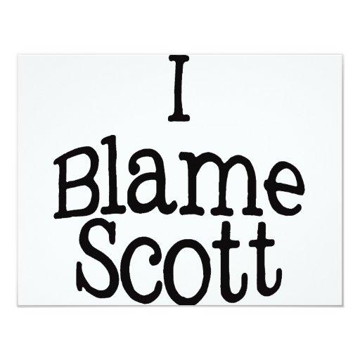 """Culpo a Scott Invitación 4.25"""" X 5.5"""""""