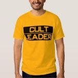 CULT LEADER T-Shirt