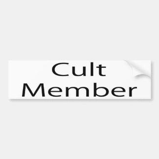 Cult Member Bumper Sticker
