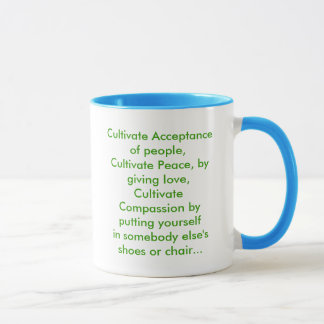 Cultivate Acceptance - No Human Being Left Behind Mug