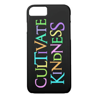 CULTIVATE KINDNESS iPhone 7 CASE
