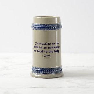Cultivo a la mente (Cicero) Jarra De Cerveza