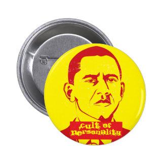 Culto del botón de Obama de la personalidad Pin Redondo De 2 Pulgadas