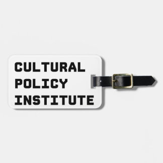 Cultural Policy Institute Luggage Tag
