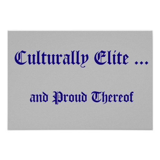 Culturally Elite Poster