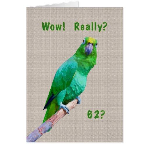 Cumpleaños, 62.o, loro verde del Macaw en un Tarjeta De Felicitación