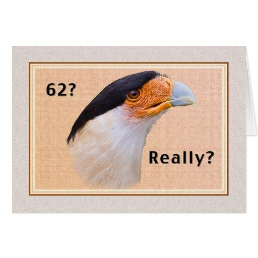 Cumpleaños, 62.o, pájaro con cresta del Caracara Tarjeta De Felicitación