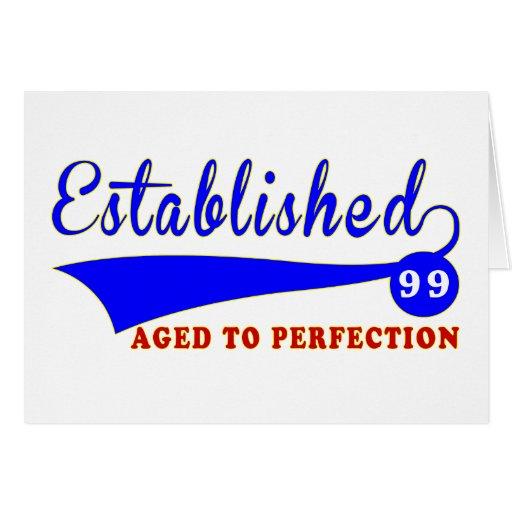 Cumpleaños 99 envejecido a la perfección felicitación