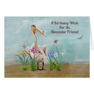 Cumpleaños, amigo, pelícano, flores tarjeta de felicitación