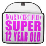 Cumpleaños B. Certified Super de los chicas doce a Fundas Macbook Pro