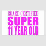 Cumpleaños B. Certified Super de los chicas once Rectangular Pegatinas