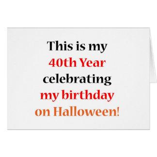 Cumpleaños de 40 Halloween Tarjeta De Felicitación