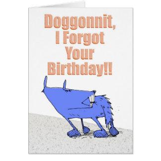 Cumpleaños de Doggonnit Tarjeta De Felicitación