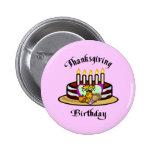 Cumpleaños de la acción de gracias pin