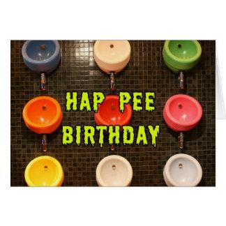 Cumpleaños del pis del Hap Tarjeta De Felicitación