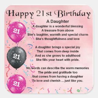 Cumpleaños del poema de la hija 21ro pegatina cuadrada