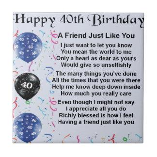 Cumpleaños del poema del amigo 40.o azulejo cuadrado pequeño