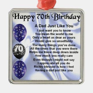 Cumpleaños del poema del papá 70.o adorno cuadrado plateado