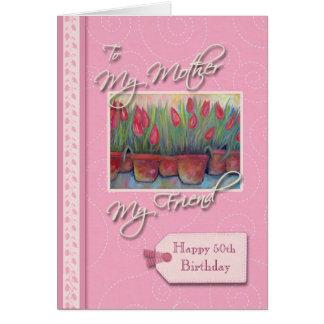 Cumpleaños del __th - mi madre, amigo tarjeta de felicitación