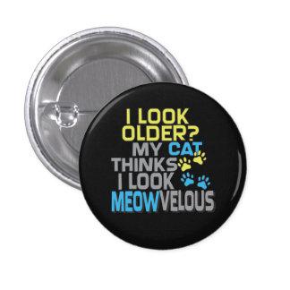 Cumpleaños divertido - lema del CAT Pin Redondo De 1 Pulgada