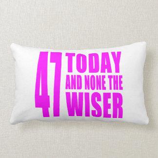 Cumpleaños divertidos 47 hoy y ningunos de los chi almohada