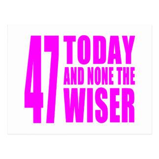 Cumpleaños divertidos 47 hoy y ningunos de los chi tarjetas postales