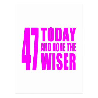 Cumpleaños divertidos 47 hoy y ningunos de los chi postales