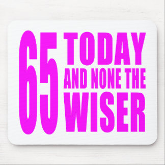 Cumpleaños divertidos 65 hoy y ningunos de los chi tapetes de ratón