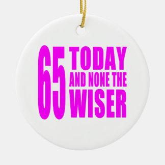 Cumpleaños divertidos 65 hoy y ningunos de los ornamento para arbol de navidad