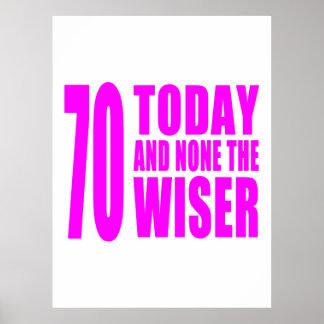 Cumpleaños divertidos 70 hoy y ningunos de los chi poster